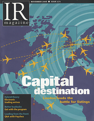 IR Magazine November 2006: Capital destination