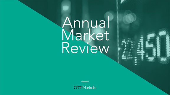 OTC Markets 2018 Annual Market Review | IR Magazine