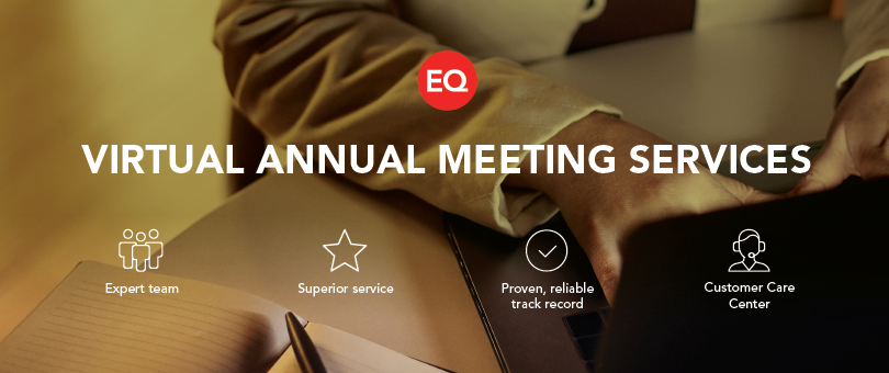 EQ Virtual Annual Meeting Services