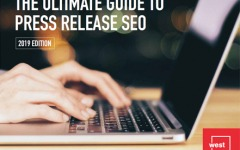 The Ultimate Guide to Press Release SEO: 2019 Edition