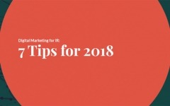 Digital Marketing for IR: 7 Tips for 2018
