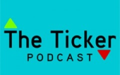 The Ticker Podcast – Episode 46