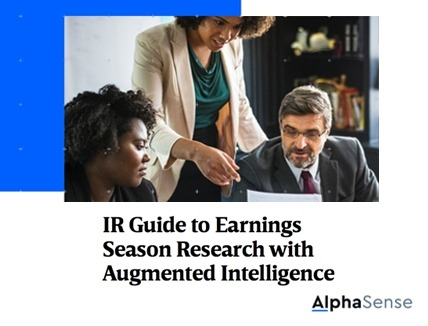 IR Guide to Earnings Season Research with Augmented Intelligence