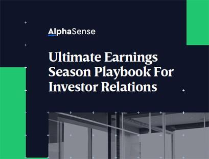 Ultimate earnings season playbook for investor relations