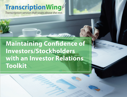 Maintaining confidence of investors/stockholders with an investor relations toolkit