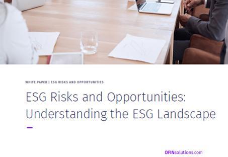 ESG Risks and opportunities: Understanding the ESG landscape