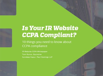 Your IR website needs to be CCPA compliant