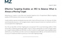 Effective targeting enables an IRO to balance what is always a moving target